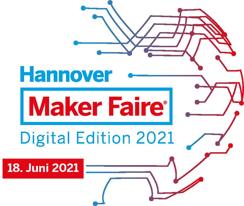 Anmeldung zur Maker Faire 2021 - Digital Edition